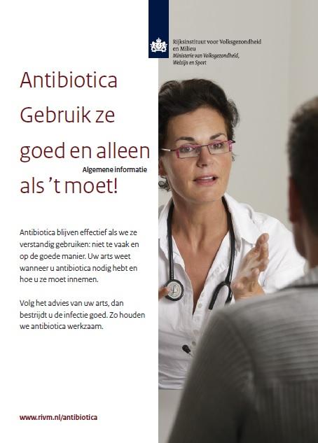Brochure RIVM Antibiotica gebruik ze goed en alleen als't moet